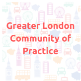 Greater London Community of Practice